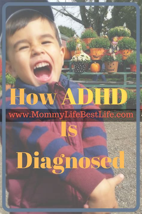 How is ADHD Diagnosed? - Mommy Life Best Life